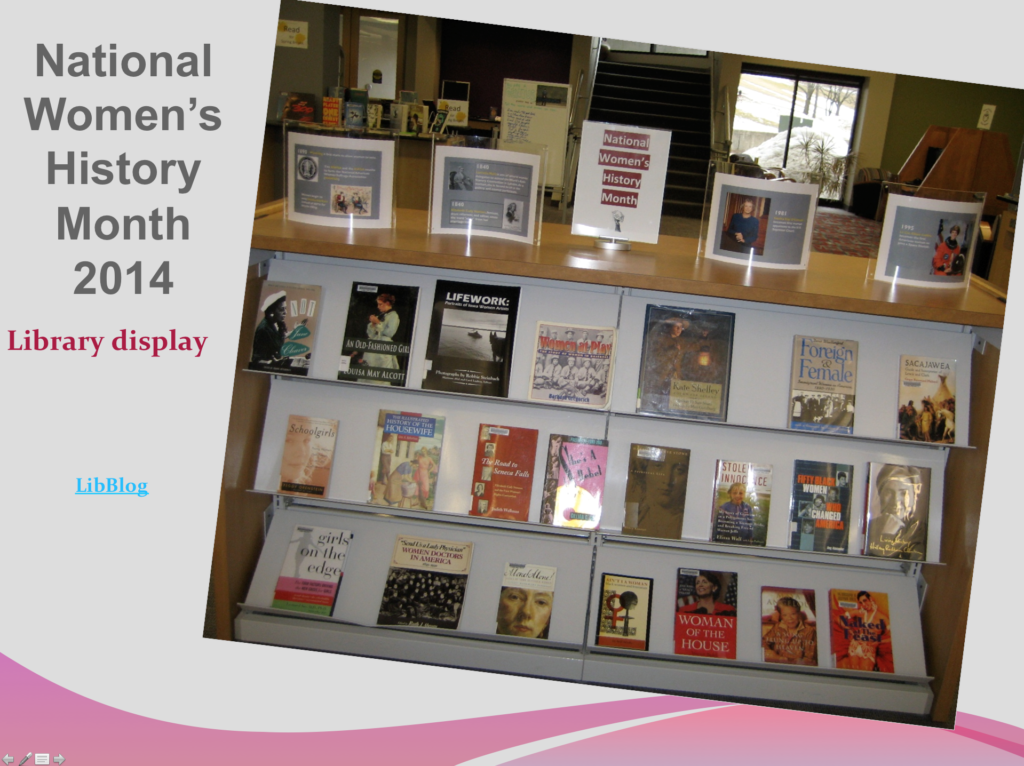 Picture of the library's display for National Women's History Month 2014