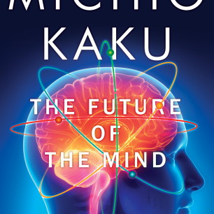 "Book cover to ""The Future of the Mind"" by Michio Kaku"