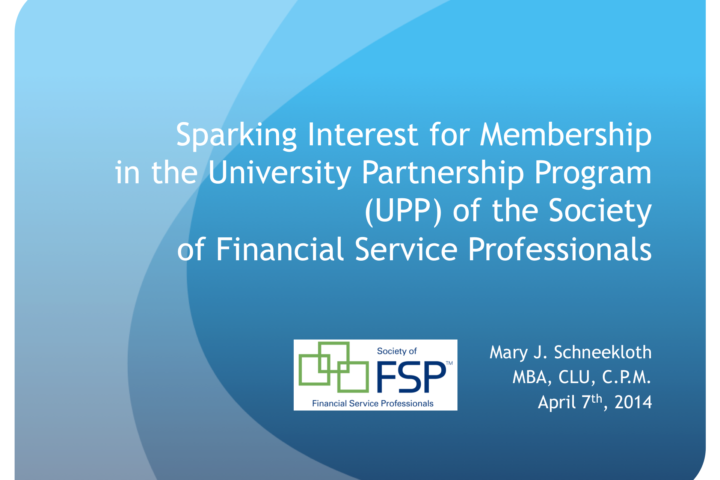 Sparking interest for membership in the University Partnership Program of the Society of Financial Service Professionals