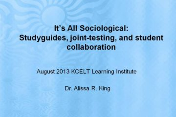 It's All Sociological: Studyguides, joint-testing, and student collaboration