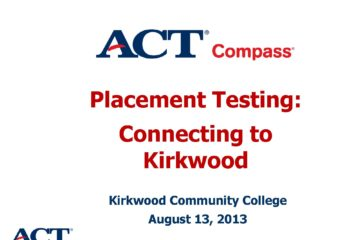 ACT Compass Placement Testing: Connecting to Kirkwood
