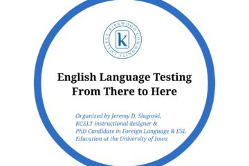 English Language Testing from There to Here