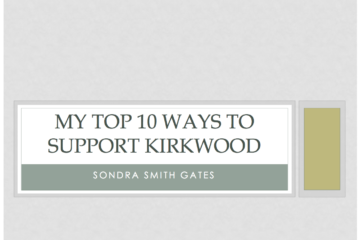 My Top 10 Ways to Support Kirkwood